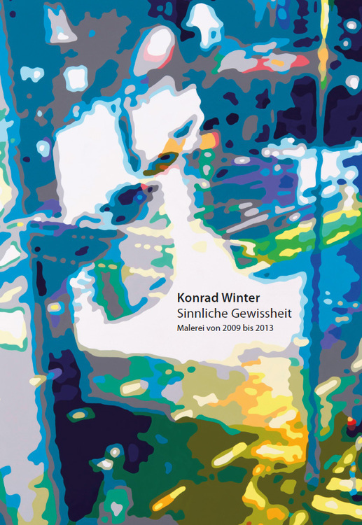 Konrad Winter: Sinnliche Gewissheit