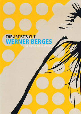 Werner Berges: The Artist's Cut